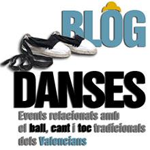 BLOGDANSES – Events relacionats amb el ball, cant i toc tradicionals dels valencians.