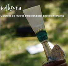 FOLKSONA, Colònies de Música Tradicional per a Joves Interprets.