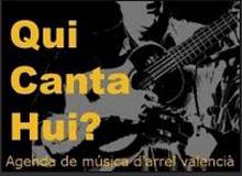 Qui canta hui? – Blog-Agenda de música d'arrel valenciana.