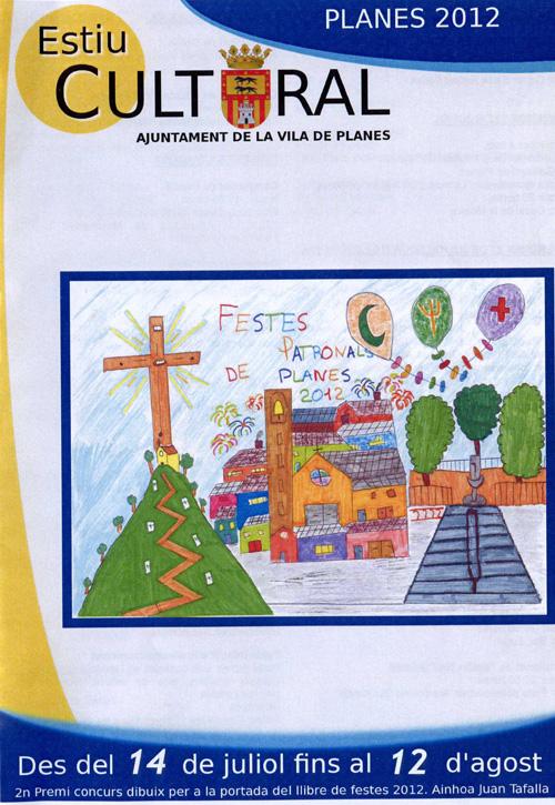 Estiu Cultural Planes 2012 - del 14 de juliol al 12 d'Agost