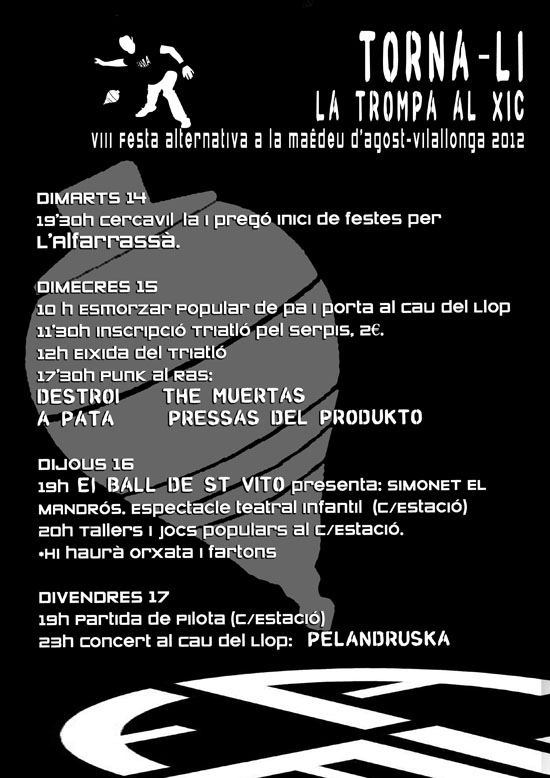 VIII F.A.M.A (Festa Alternativa a la Maêdeu d'Agost) de Vilallonga. 14 al 17 d'Agost 2012