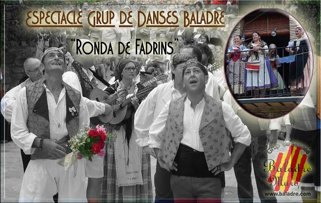 """Baladre a festes de Turballos - Nou espectacle """"RONDA DE FADRINS"""" - 2011"""