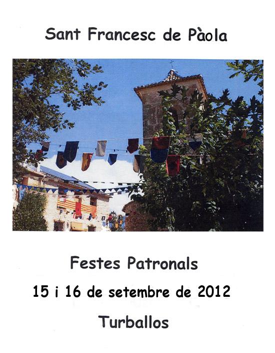 El diumenge 16 de setembre del 2012 a les 19h. Baladre actua a Turballos.