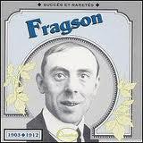 Fragson – Si Tu Veux… Marguerite