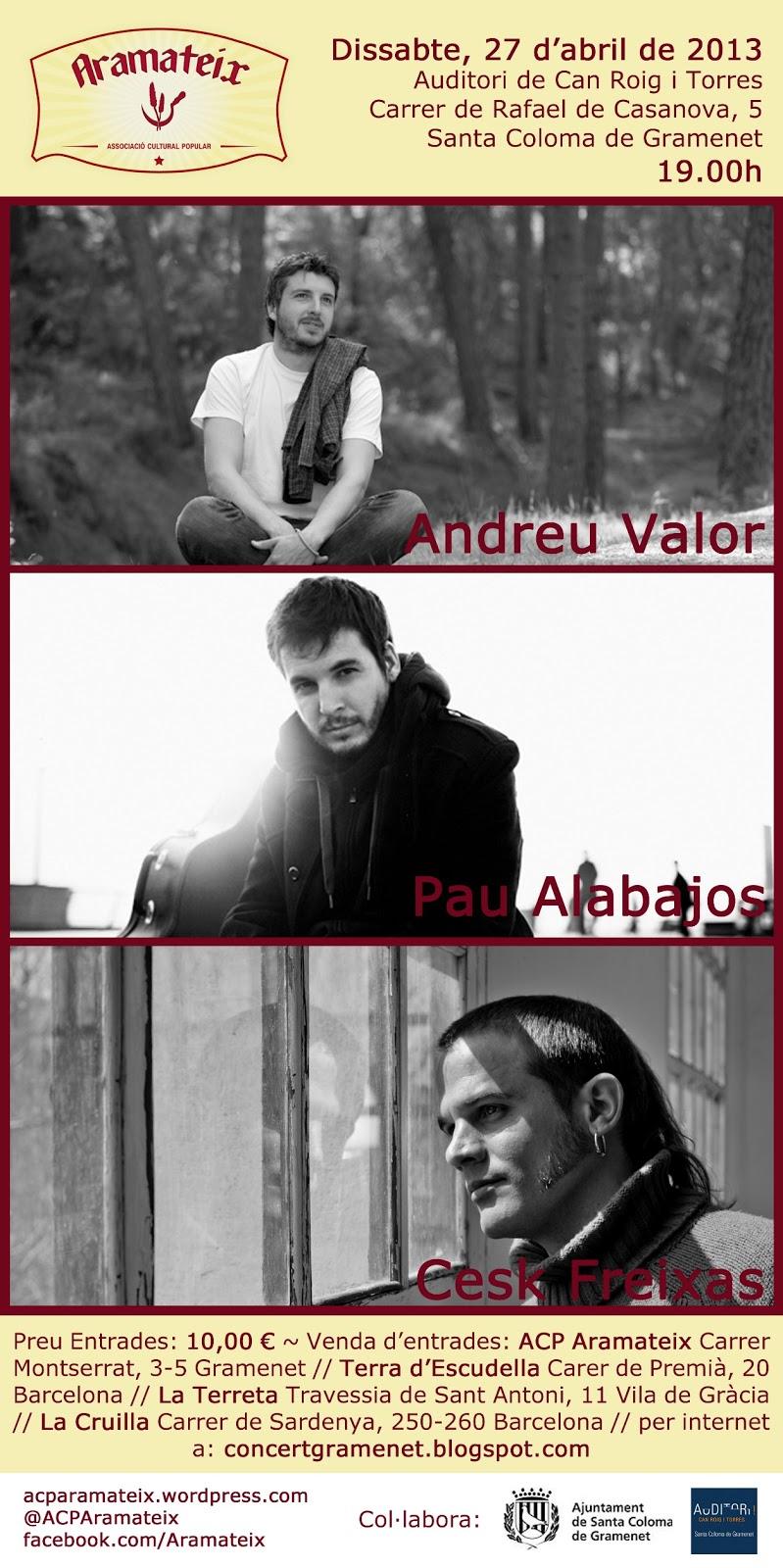 Dissabte 27Abril - Gramenet, concert conjunt de @ceskfreixas @paualabajos i @andreuvalor.