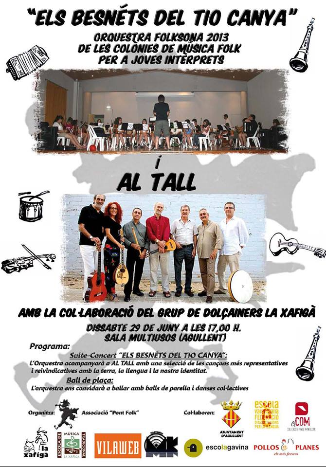 """folksona 2013 s'ha fet a Agullent amb el mític grup """"AL TALL"""""""