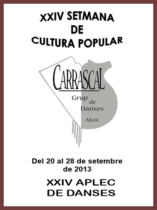 XXIV Setmana de Cultura Popular, Alcoi 2013