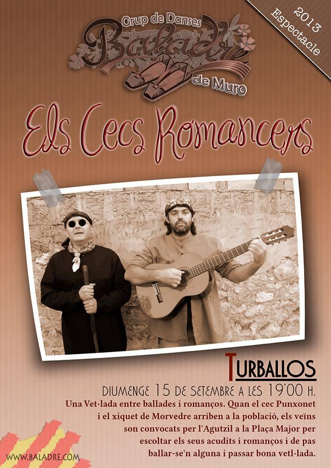 """Baladre representa a Turballos l'espectacle: """"Els Cecs Romancers"""","""