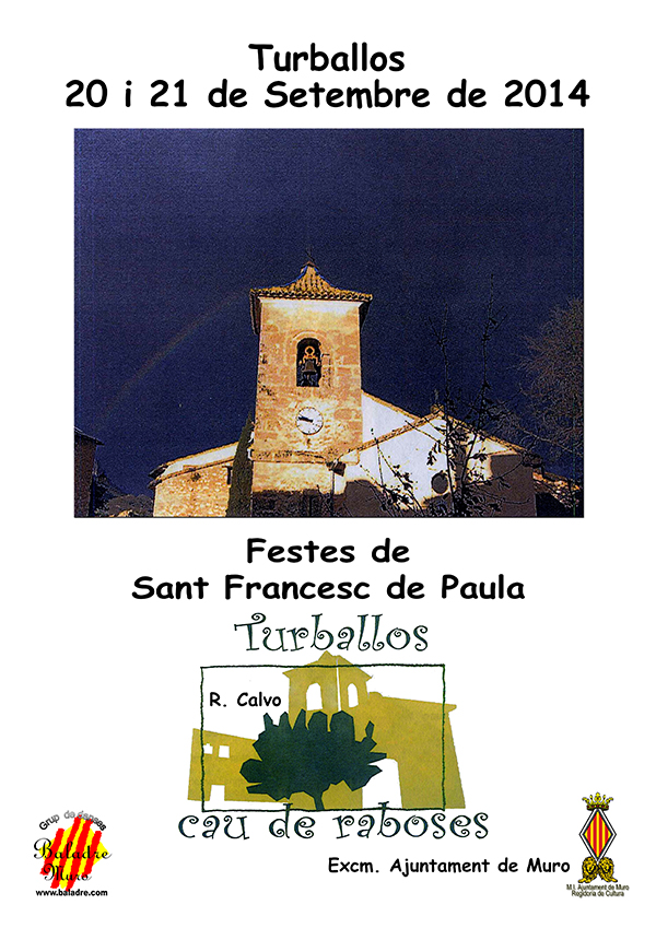 El dissabte dia 20 a partir de les 22'00 h. i el diumenge 21 de setembre del 2014 a les 19h. Baladre actua a Turballos.